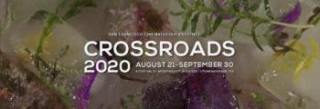 CROSSROADS 2020  – San Francisco Cinematheque